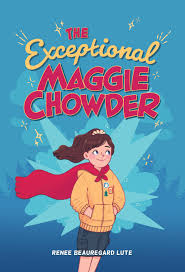 The Exceptional Maggie Chowder (Hardcover) | Albert Whitman & Company